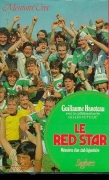 LE RED STAR - MEMOIRES D'UN CLUB LEGENDAIRE